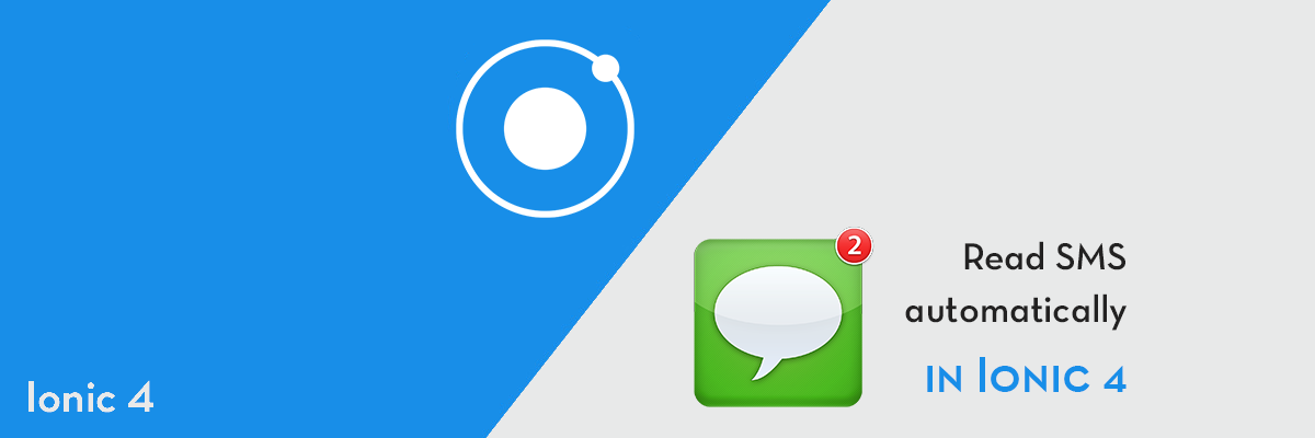 How to automatically read SMS in Ionic 4 apps